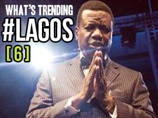 What's Trending #Lagos [ 6 ]