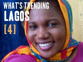 What's Trending #Lagos [ 4 ]