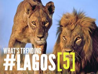 What's Trending #Lagos [ 5 ]