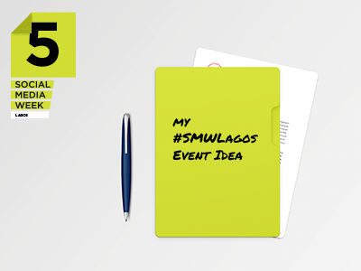 Top 5 Reasons to Submit an Event to #SMWLagos 2015