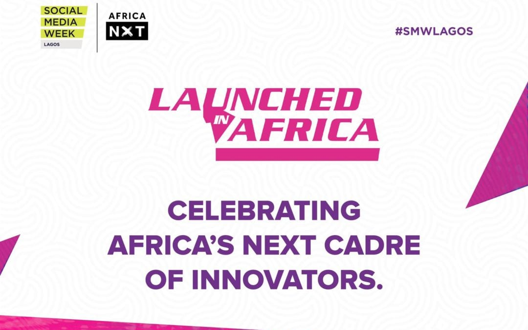 7 Startups to Battle It Out at #LaunchedInAfrica Pitch Fest